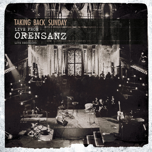 Live From Orensanz by Taking Back Sunday