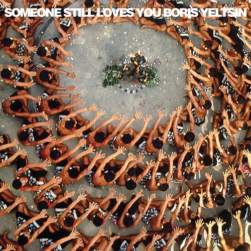 Let It Sway by Someone Still Loves You Boris Yeltsin