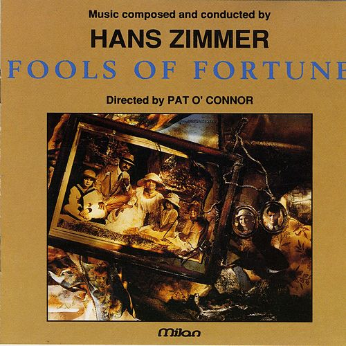 Fools of Fortune by Hans Zimmer