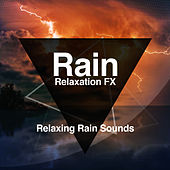 Rain: Relaxation FX by Various Artists
