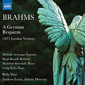 Brahms: A German Requiem, Op. 45 (London Version) de Various Artists