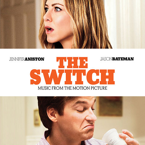 The Switch: Music From The Motion Picture by Various Artists
