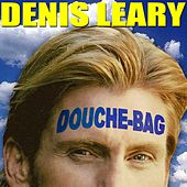 Douchebag von Denis Leary