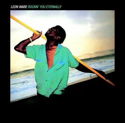 Rockin' You Eternally by Leon Ware