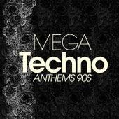 Mega Techno Anthems 90S di Various Artists