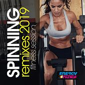 Spinning Remixes 2019 Fitness Session by Various Artists