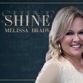 Shine by Melissa Brady