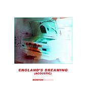 Englands Dreaming (Acoustic) de Boston Manor