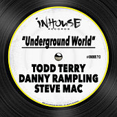 Underground World by Todd Terry