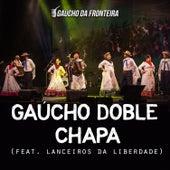 Gaúcho Doble Chapa (Ao Vivo) de Gaúcho Da Fronteira