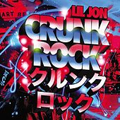 Crunk Rock by Lil Jon