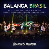 Balança Brasil (Ao Vivo) de Gaúcho Da Fronteira