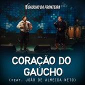 Coração do Gaúcho (Ao Vivo) de Gaúcho Da Fronteira