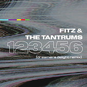 123456 (Dreamers Delight Remix) di Fitz and the Tantrums