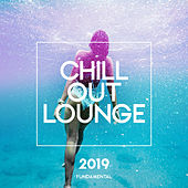 Chill Out Lounge 2019 - EP by Chillout Lounge