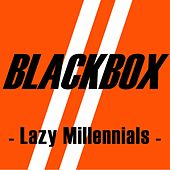 Lazy Millennials de Black Box