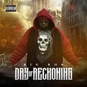 Day of Reckoning by Big Rob