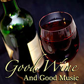 Good Wine And Good Music von Various Artists