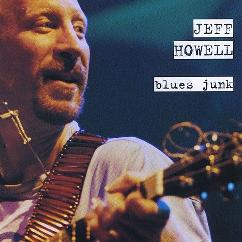 Blues Junk by Jeff Howell