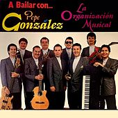 A Bailar Con... La Organización Musical by Pepe González