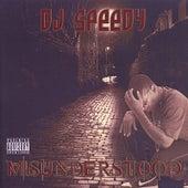 Misunderstood de DJ Speedy