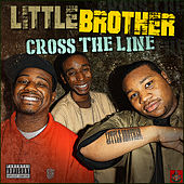 Cross The Line von Little Brother