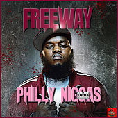Philly Niggas by Freeway