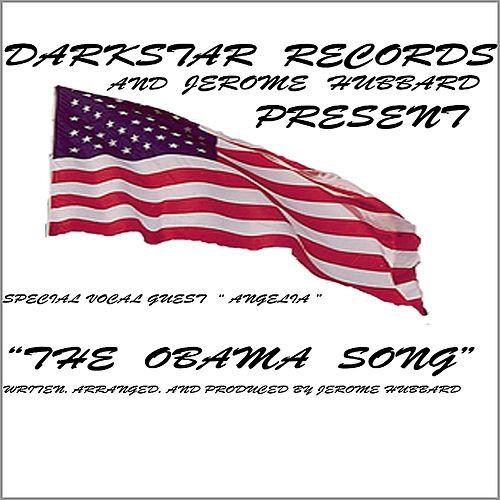 The Obama Song by Jerome Hubbard