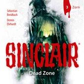 Sinclair, Staffel 1: Dead Zone, Folge 3: Zorn von John Sinclair