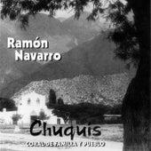 Chuquis Coral de Familia y Pueblo de Ramón Navarro