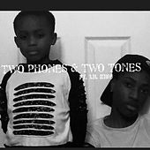Two Phones & Two Tones by Yk Ace