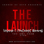 The Launch : Pentecost Revival, Vol. 1 (Live) de The AWE Team