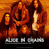 Live At The Palladium Hollywood 1992 (Live) by Alice in Chains