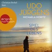 Spiel des Lebens - Geschichten (Ungekürzte Lesung) by Udo Jürgens