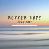 Better Days von S.G.S.