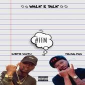 Walk & Talk by Curtis Smith