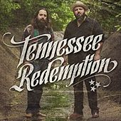Tennessee Redemption by Tennessee Redemption