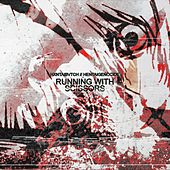 Running With Scissors by Hxntaibvtch
