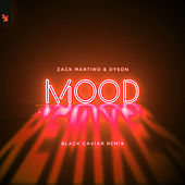 Mood (Black Caviar Remix) de Zack Martino