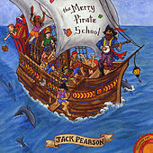 The Merry Pirate School by Jack Pearson