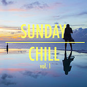 Sunday Chill vol. 1 by Various Artists