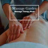 Massage Garden von Massage Therapy Music