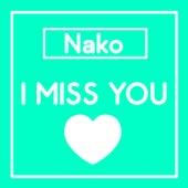 I Miss You de Nako