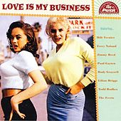 Love Is My Business by Various Artists