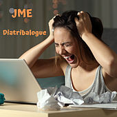 Diatribalogue von JME