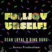 Full Joy (feat. Ding Dong) de Dean Loyal