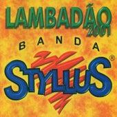 Lambadão 2001 de Banda Styllus