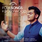 Folk Songs of Bollywood von Dhaval Kothari