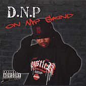 On My Grind by D.N.P.