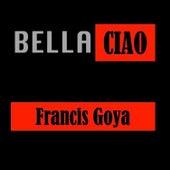 Bella Ciao (Theme of Casa del ') de Francis Goya